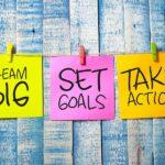 bigstock-Dream-Big-Set-Goals-Take-Actio-295821529.jpg